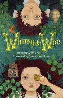 Whimsy & Woe