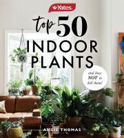 Top 50 Indoor Plants and How Not to Kill Them!