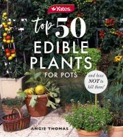Top 50 Edible Plants for Pots and How Not to Kill Them!