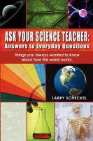 Ask your Science Teacher