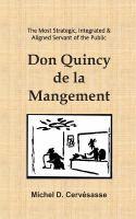 Don Quincy De La Mangement