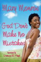 God Don't Make No Mistakes