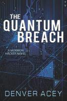 The Quantum Breach