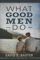What Good Men Do