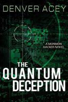 The Quantum Deception
