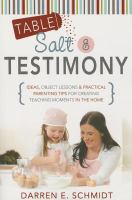 Table Salt and Testimony