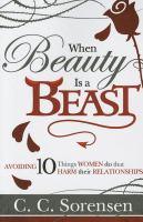 When Beauty Is A Beast
