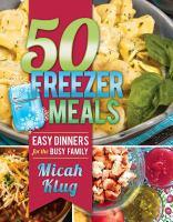 50 Freezer Meals