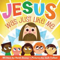 Jesus Was Just Like Me