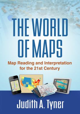 """Picture of book cover for """"The World of Maps: Map Reading and Interpretation for the 21st Century"""""""