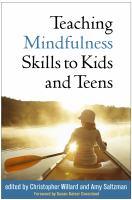 Teaching Mindfulness Skills to Kids and Teens