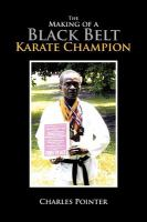The Making of A Black Belt Karate Champion