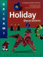 Origami Holiday Decorations For Christmas, Hanukkah And Kwanza