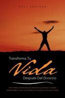 Transforma tu vida después del divorcio