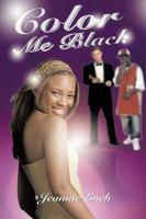 Color Me Black /cJeannie Eneh