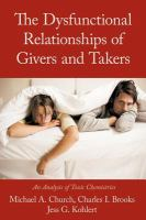 Dysfunctional Relationships of Givers and Takers