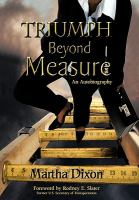 Triumph Beyond Measure
