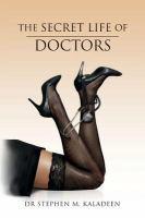 Secret Life of Doctors