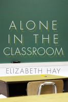 Alone in the Classroom