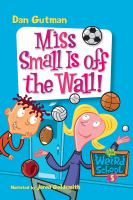 Miss Small Is Off the Wall!