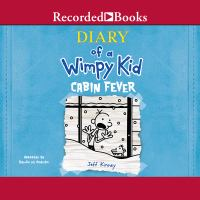 Diary Of A Wimpy Kid: Cabin Fever (audiobook) *