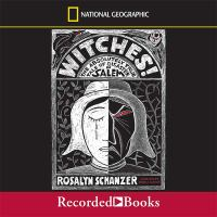 Witches! : [sound recording (unabridged book on CD)] the absolutely true tale of disaster in Salem