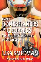 From Boneshakers to Choppers