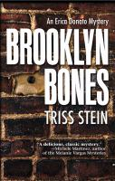 Brooklyn bones : an Erica Donato mystery