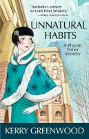 Unnatural habits : a Phryne Fisher mystery