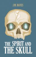 The Spirit and the Skull
