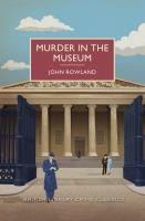 Murder in the Museum, A British Library Crime Classic
