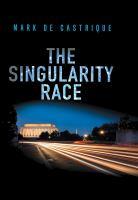 The Singularity Race