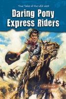 Daring Pony Express Riders
