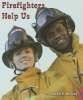 Firefighters Help Us
