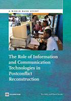 The Role of Information and Communication Technologies in Post-conflict Reconstruction