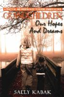 Grandchildren, Our Hopes and Dreams