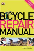 Bicycle Repair Manual / Chris Sidwells