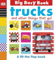 Trucks and Other Things That Go!