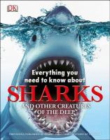 Everything You Need to Know About Sharks