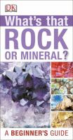 What's That Rock or Mineral?