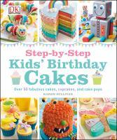 Step-by-step Kid's Birthday Cakes