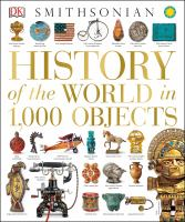 Smithsonian History of the World in 1,000 Objects