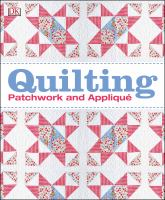Quilting Patchwork and Appliqué