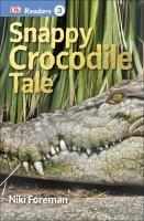 Snappy Crocodile Tale