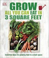 Image: Grow All You Can Eat in 3 Square Feet