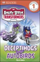 Deceptihogs Versus Autobirds