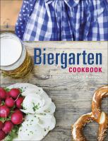 Biergarten Cookbook