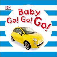 Baby Go! Go! Go!