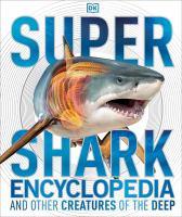 Super Shark Encyclopedia
