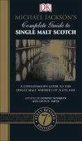 Michael Jackson's Complete Guide to Single Malt Scotch / Updated by Dominic Roskrow and Gavin D. Smith